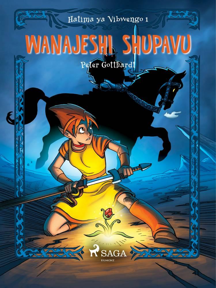 Hatima ya Vibwengo 1: Wanajeshi Shupavu af Peter Gotthardt