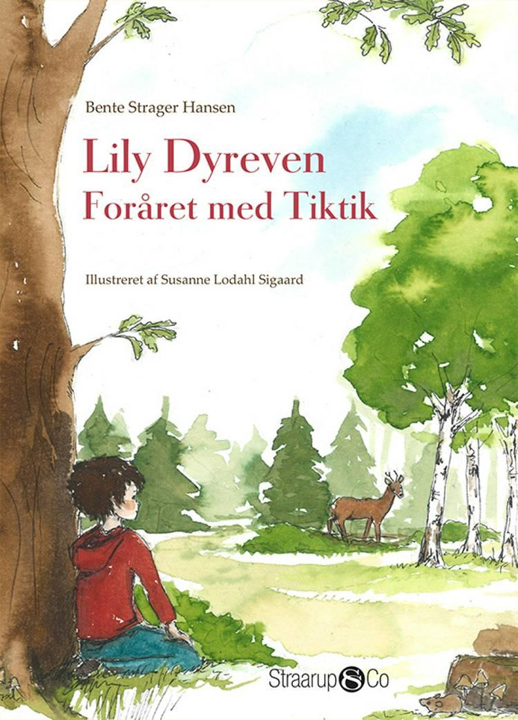 Lily Dyreven af Bente Strager Hansen