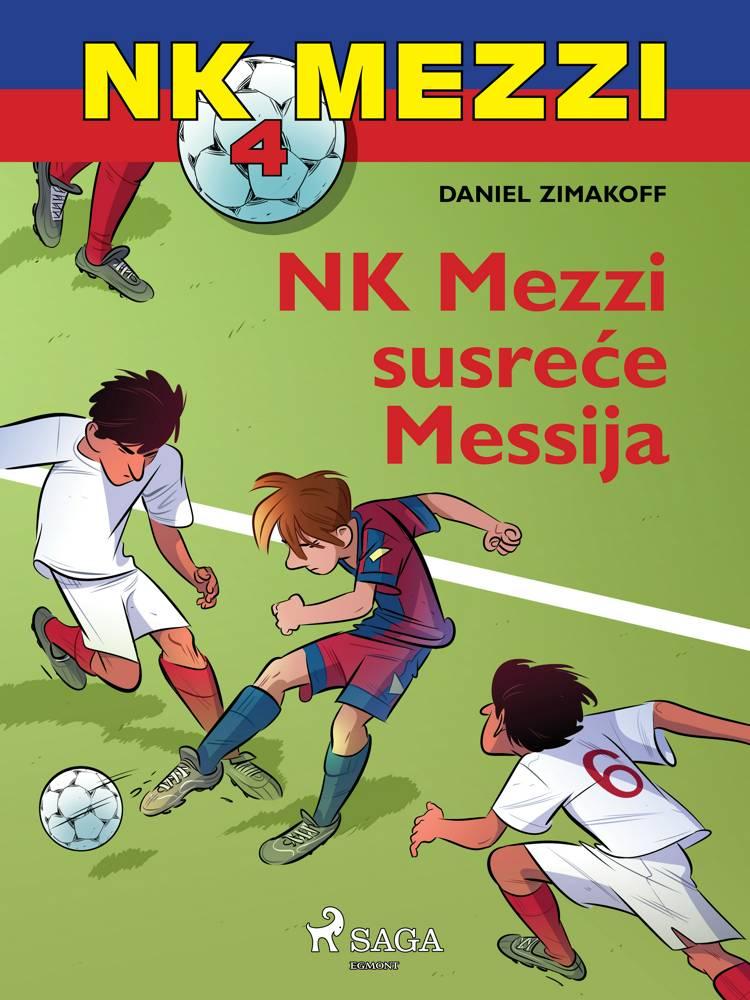 NK Mezzi 4: NK Mezzi susreće Messija af Daniel Zimakoff
