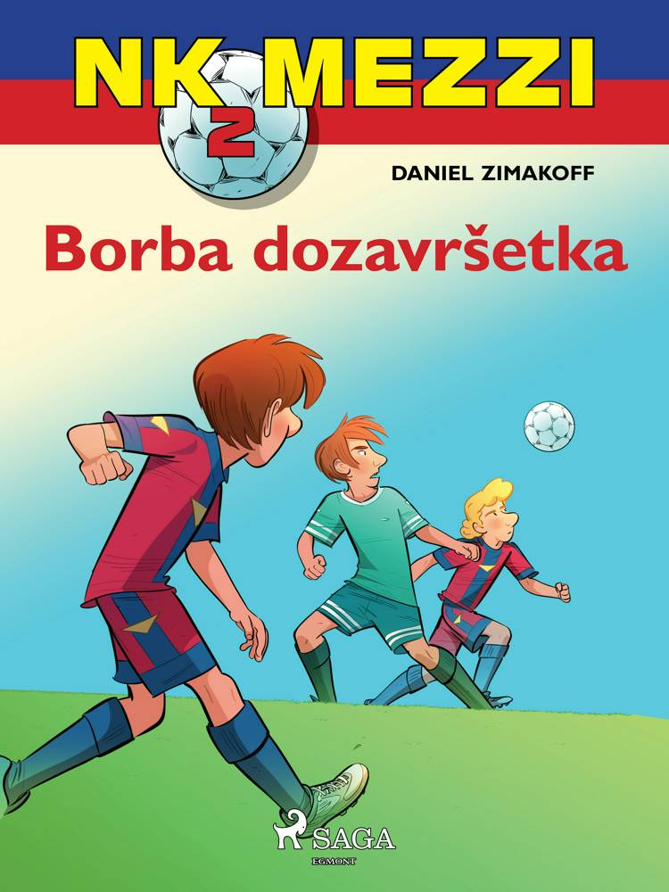 NK Mezzi 2: Borba do završetka af Daniel Zimakoff