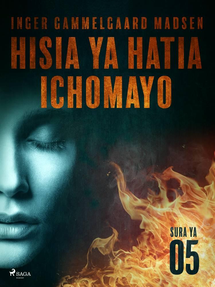 Hisia ya Hatia Ichomayo - Sura ya 5 af Inger Gammelgaard Madsen