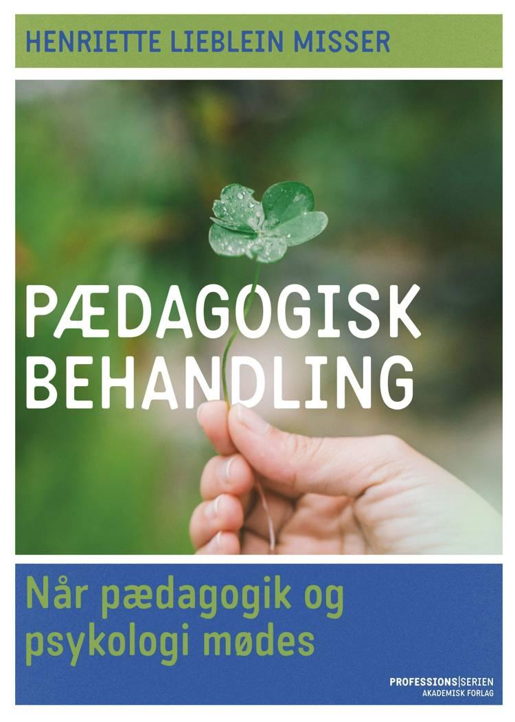 Pædagogisk behandling af Henriette Lieblein Misser