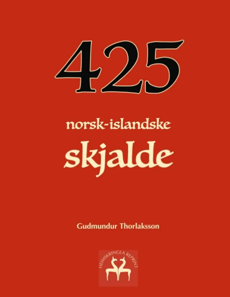 425 norsk-islandske skjalde af Gudmundur Thorlaksson