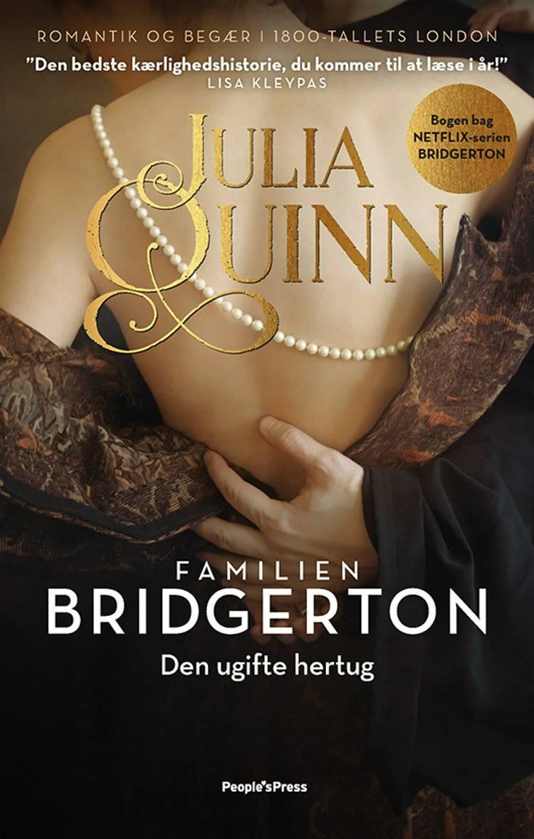 Familien Bridgerton. Den ugifte Hertug af Julia Quinn