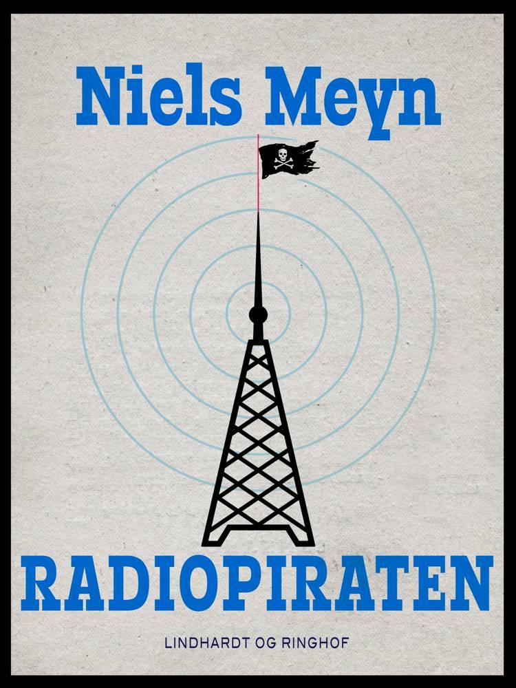 Radiopiraten af Niels Meyn