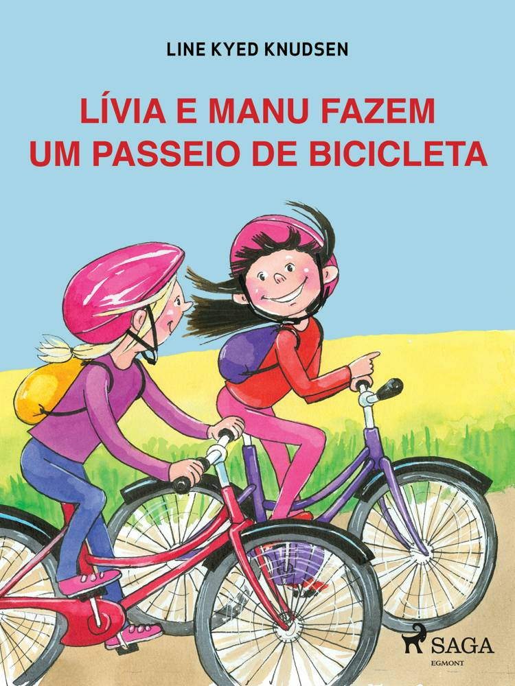Lívia e Manu fazem um passeio de bicicleta af Line Kyed Knudsen