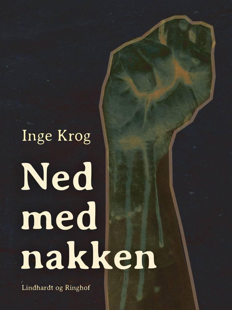 Ned med nakken af Inge Krog Holt