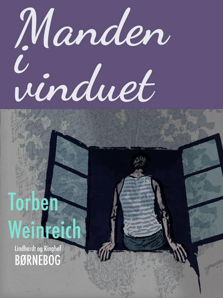 Manden i vinduet af Torben Weinreich