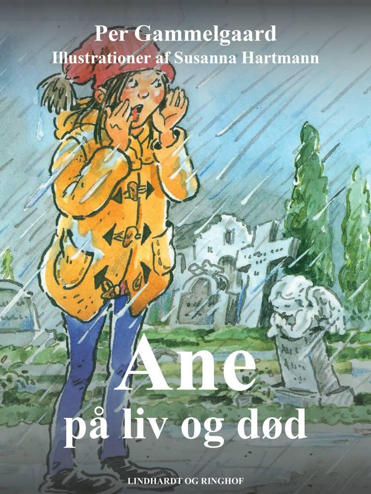 Ane på liv og død af Per Gammelgaard