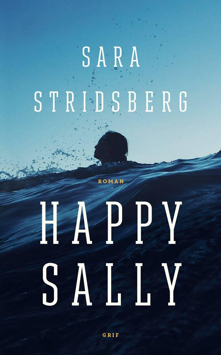 Happy Sally af Sara Stridsberg