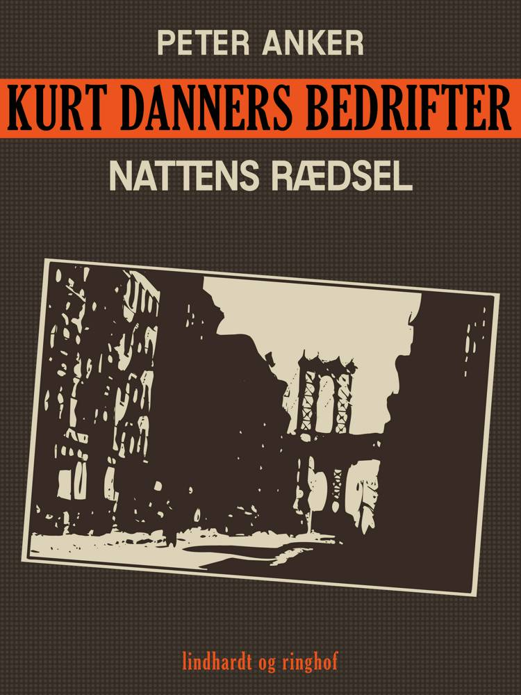Kurt Danners bedrifter: Nattens rædsel af Peter Anker