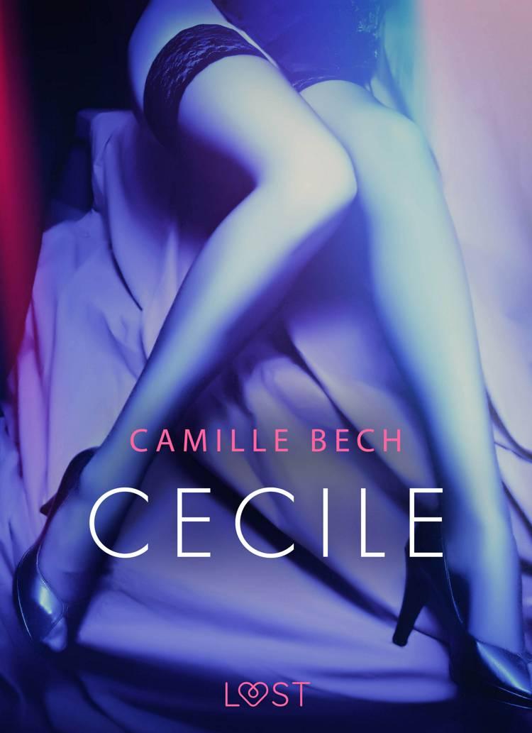 Cecile - opowiadanie erotyczne af Camille Bech