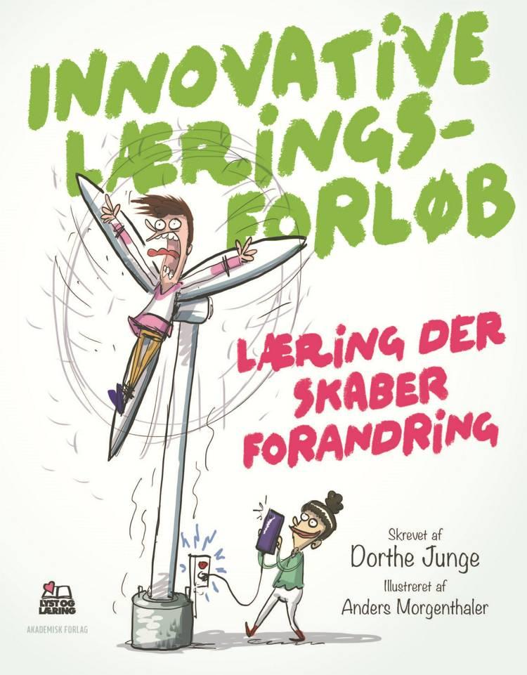 Innovative læringsforløb af Dorthe Junge