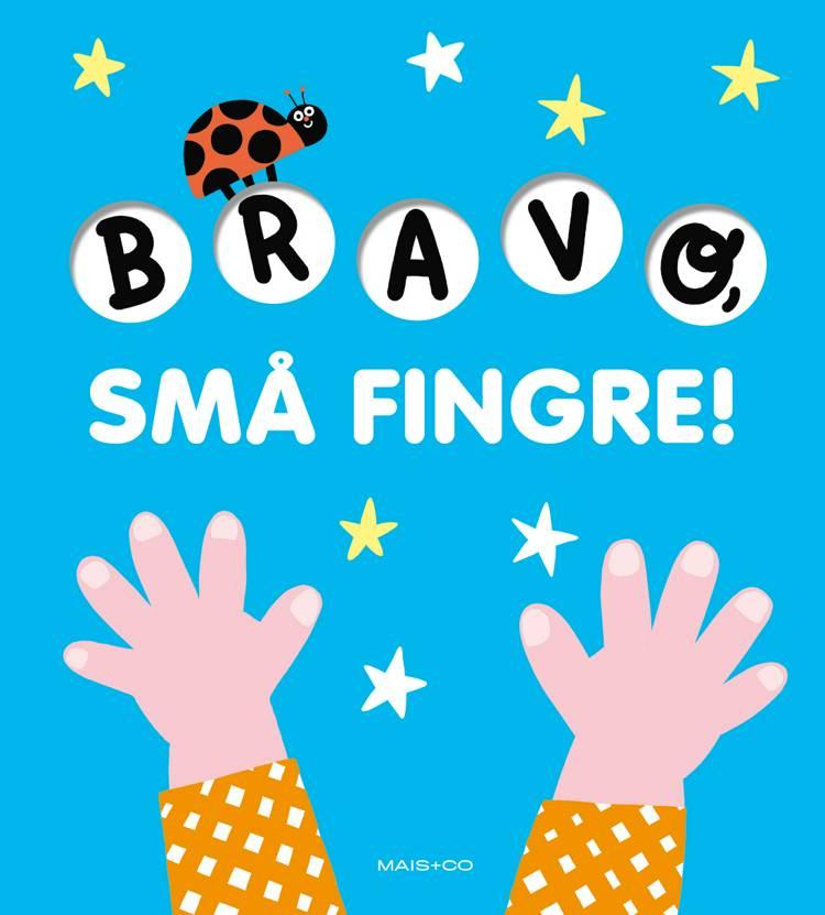 Bravo, små fingre!