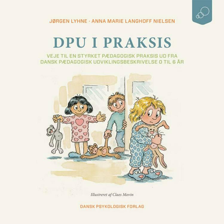 DPU i praksis af Jørgen Lyhne og Anna Marie Langhoff Nielsen