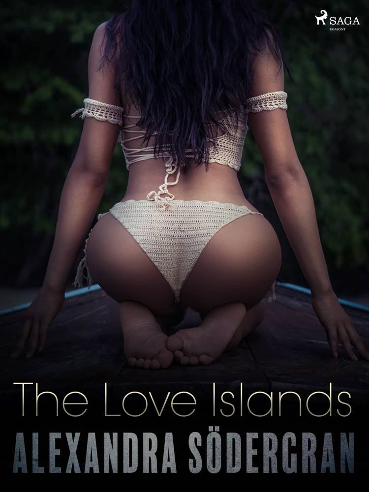 The Love Islands - Erotic Short Story af Alexandra Södergran