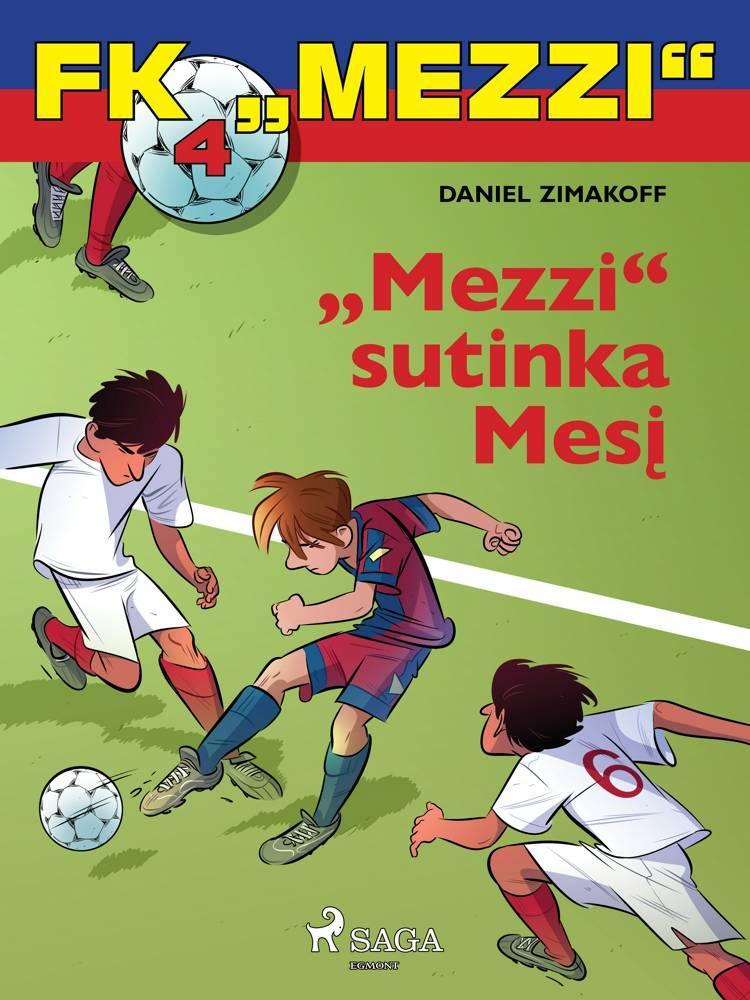 "FK ""Mezzi'' 4. ""Mezzi'' sutinka Mesį af Daniel Zimakoff"