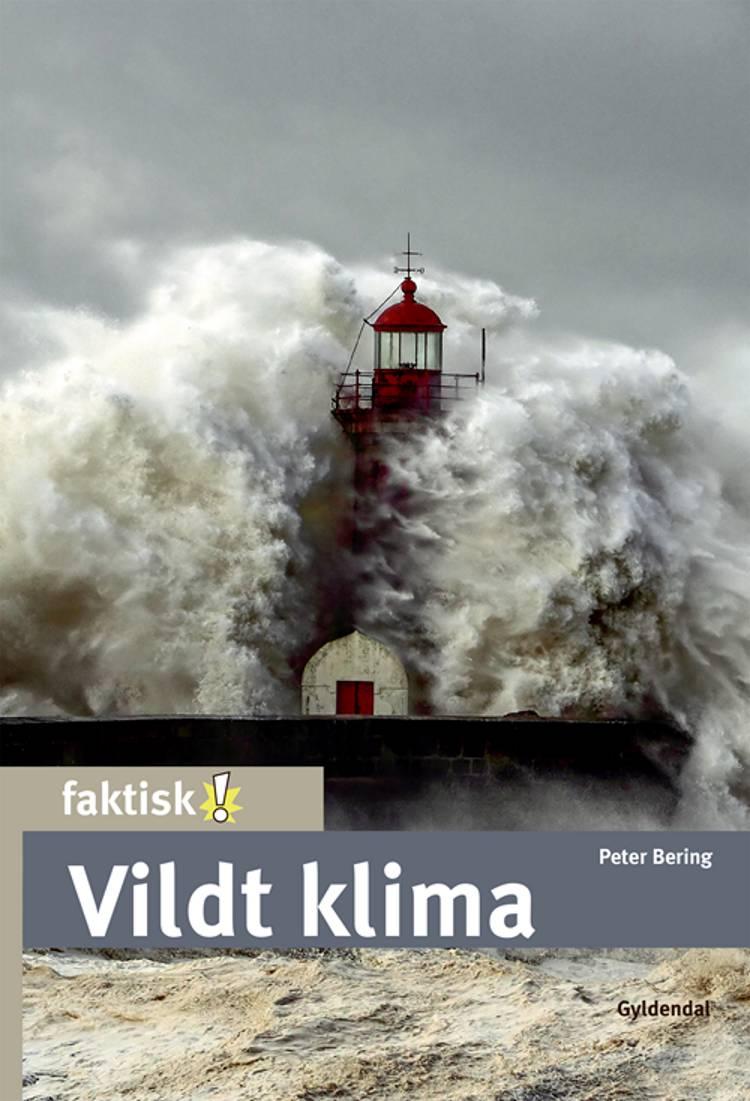 Vildt klima af Peter Bering