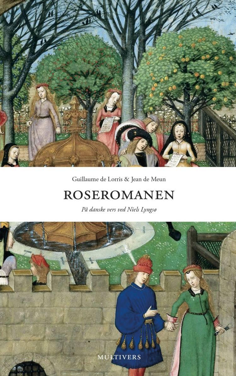 Roseromanen af Guillaume de Lorris og Jean de Meun