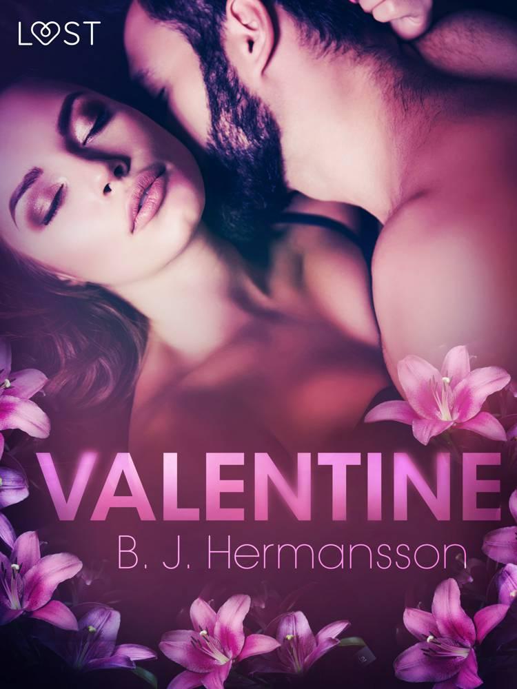 Valentine - Erotic Short Story af B. J. Hermansson