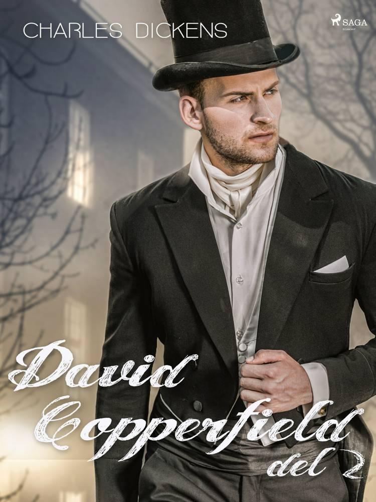 David Copperfield del 2 af Charles Dickens