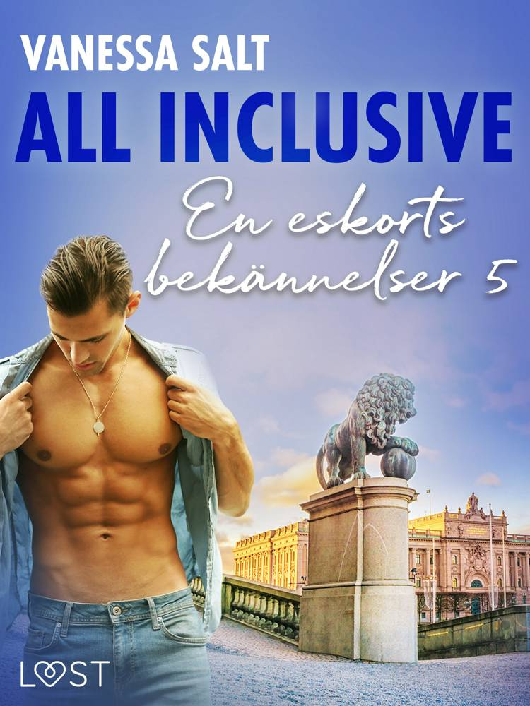 All inclusive - En eskorts bekännelser 5 af Vanessa Salt