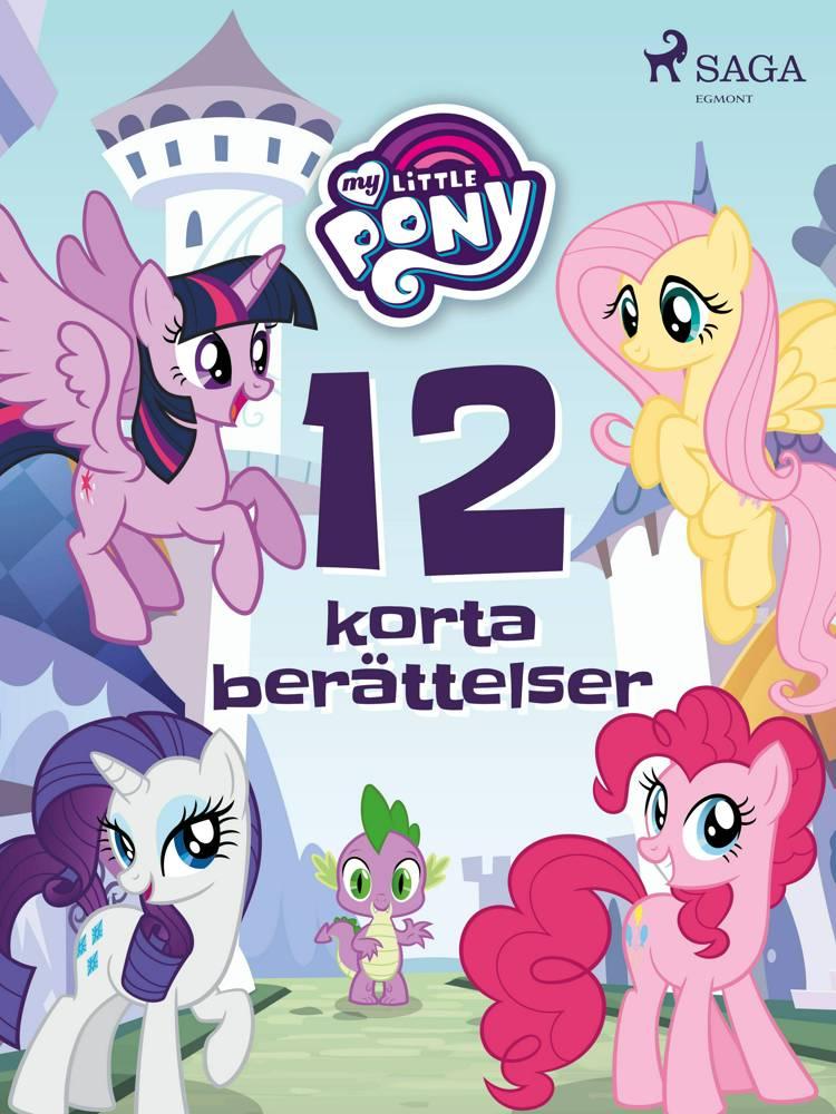 My Little Pony - 12 korta berättelser