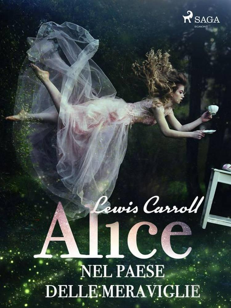 Alice nel paese delle meraviglie af Lewis Carroll