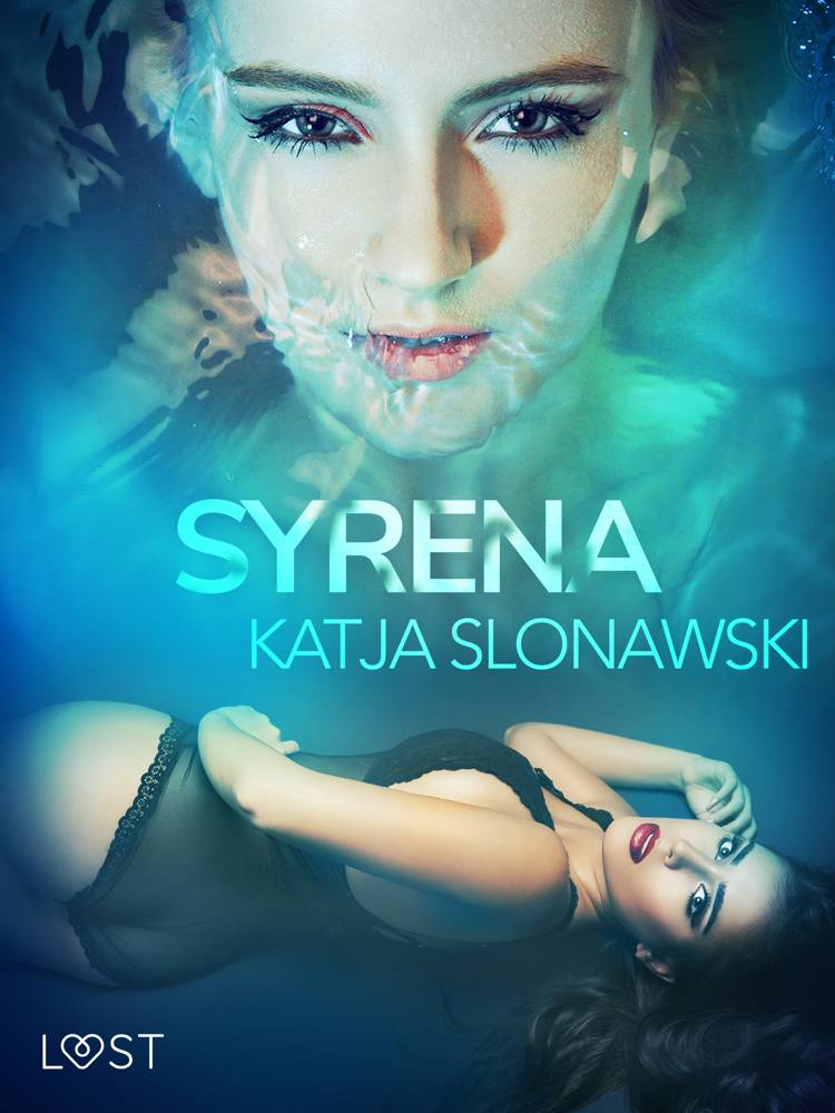 Syrena - opowiadanie erotyczne af Katja Slonawski