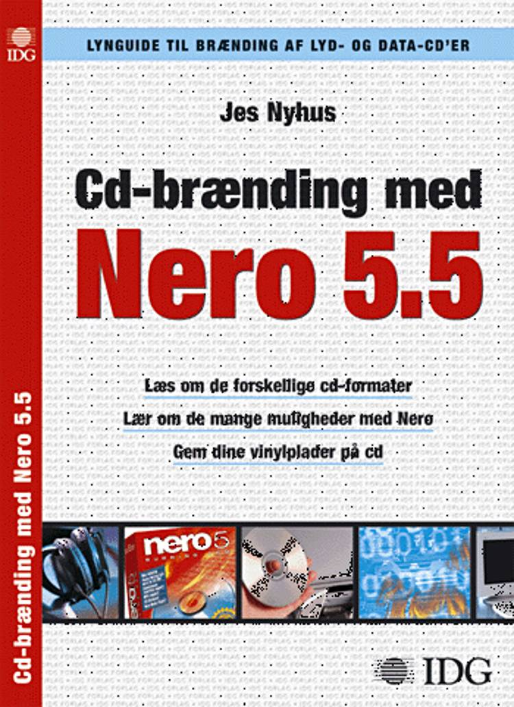Cd-brænding med Nero 5.5 af Jes Nyhus