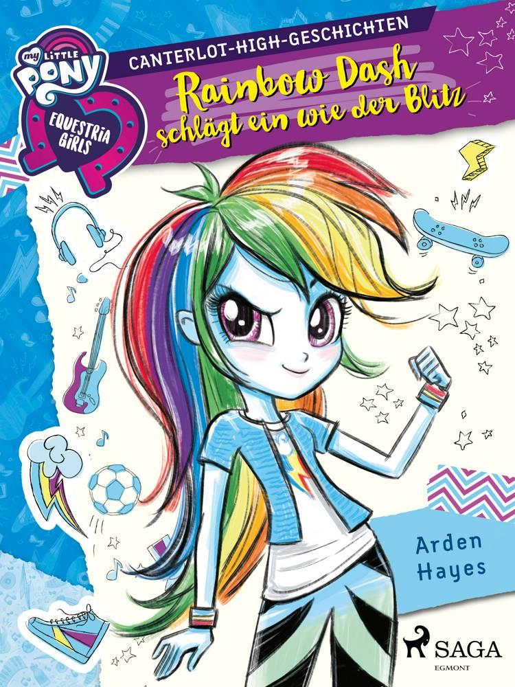 My Little Pony - Equestria Girls - Rainbow Dash schlägt ein wie der Blitz af Arden Hayes