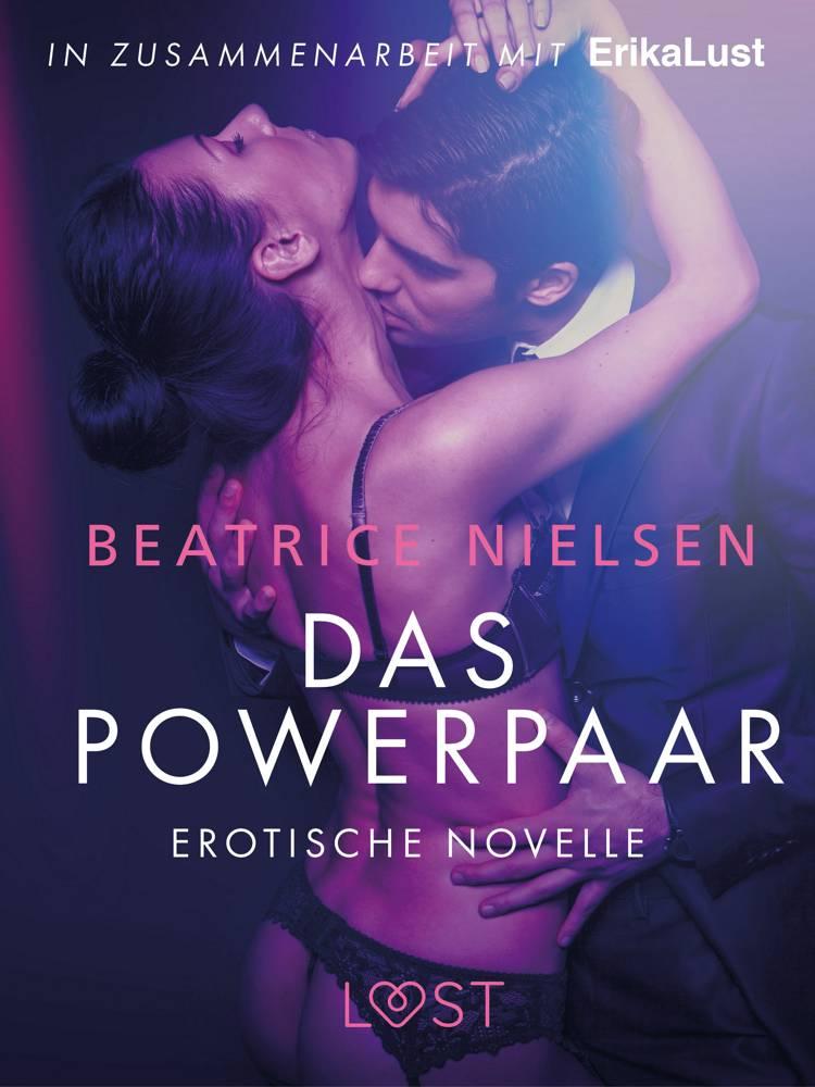 Das Powerpaar: Erotische Novelle af Beatrice Nielsen
