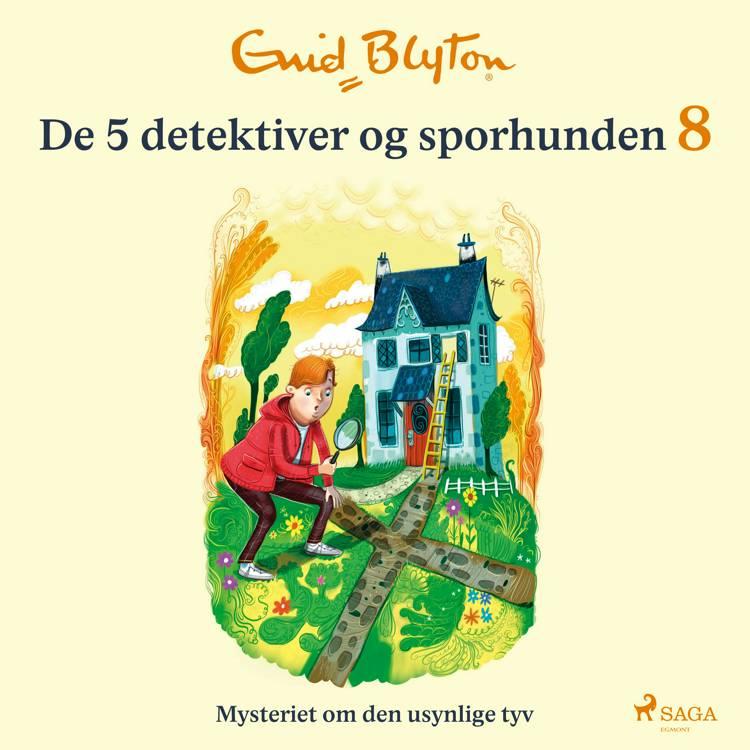 Mysteriet om den usynlige tyv af Enid Blyton