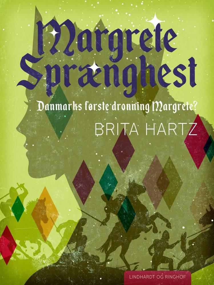 Margrete Sprænghest af Brita Hartz