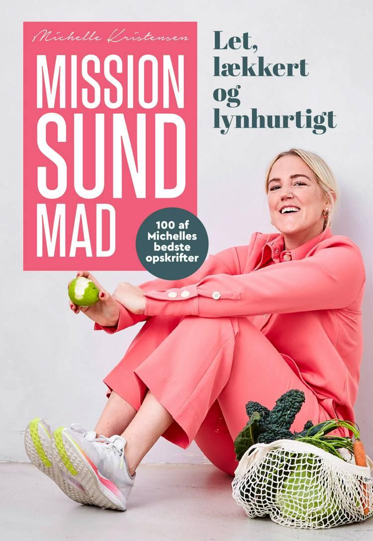 Mission sund mad af Michelle Kristensen