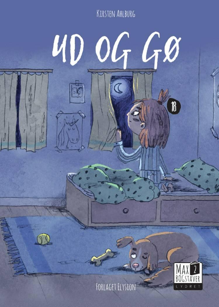 Ud og gø af Kirsten Ahlburg