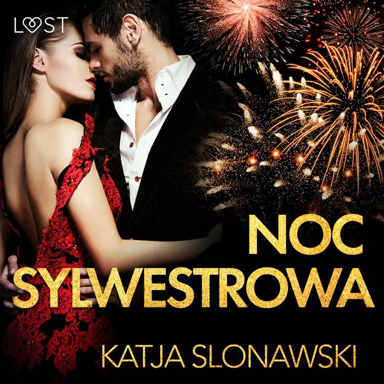 Noc sylwestrowa - opowiadanie erotyczne af Katja Slonawski