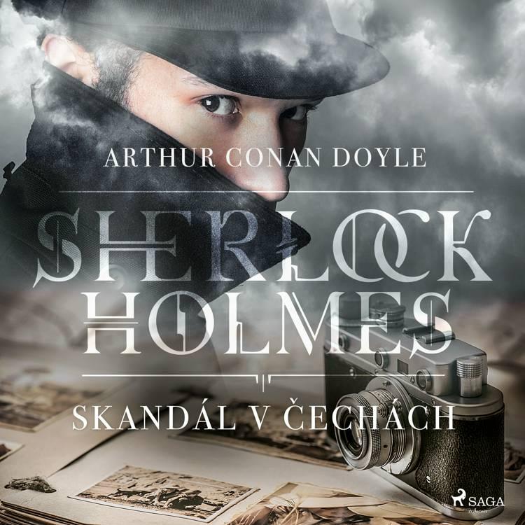 Skandál v Čechách af Arthur Conan Doyle