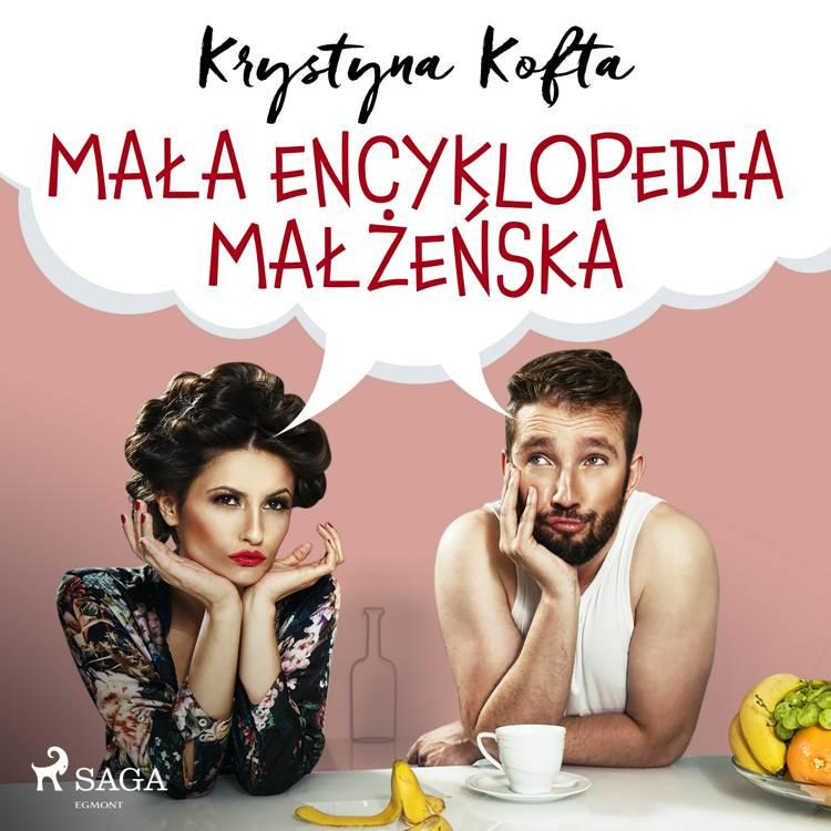 Mała encyklopedia małżeńska af Krystyna Kofta