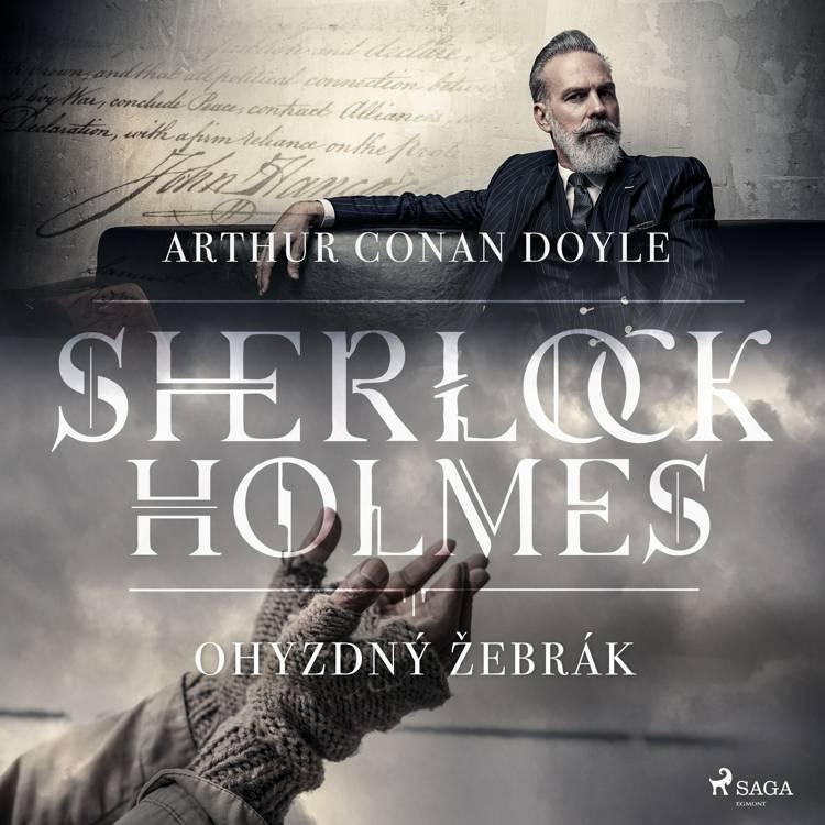 Ohyzdný žebrák af Arthur Conan Doyle