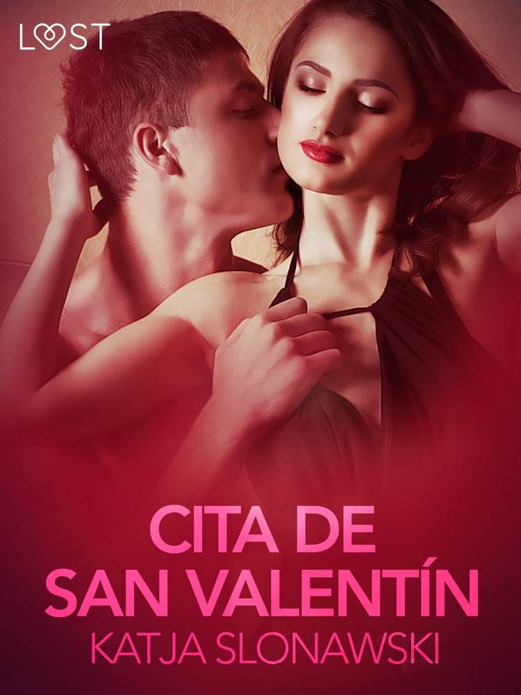 Cita de San Valentín - Relato erótico af Katja Slonawski