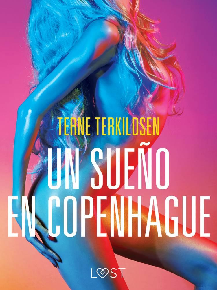 Un sueño en Copenhague - Relato erótico af Terne Terkildsen
