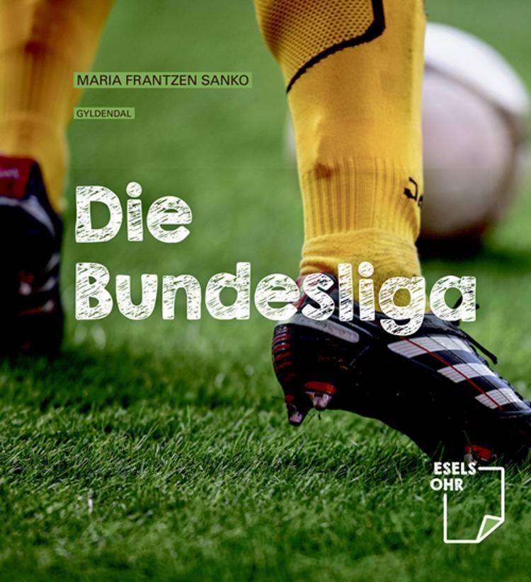 Die Bundesliga af Maria Frantzen Sanko