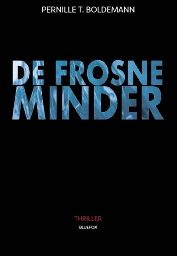 De Frosne Minder af Pernille T. Boldemann