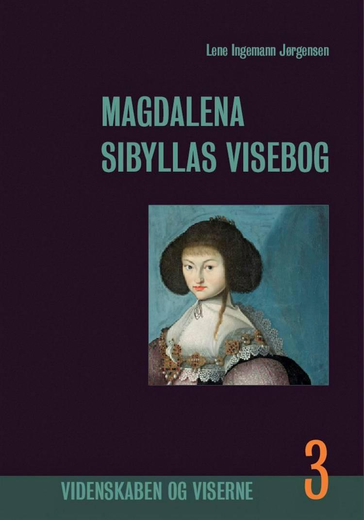 Magdalena Sibyllas Visebog, bind 3 af Lene Ingemann Jørgensen