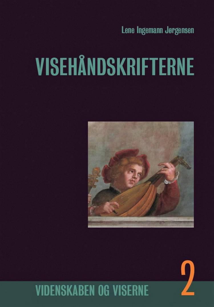 Visehåndskrifterne, Bind 2 af Lene Ingemann Jørgensen