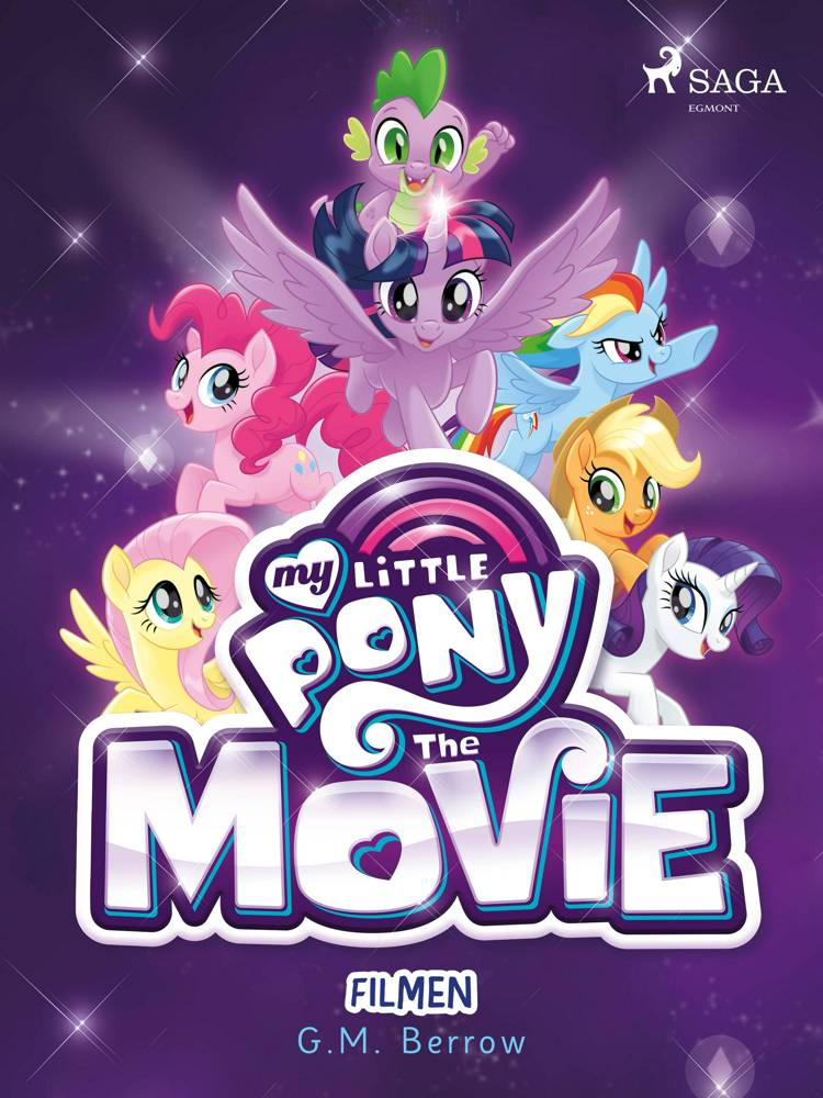 My Little Pony - Filmen af G. M. Berrow