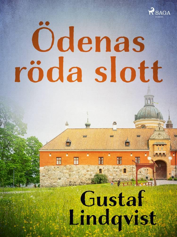 Ödenas röda slott af Gustaf Lindqvist