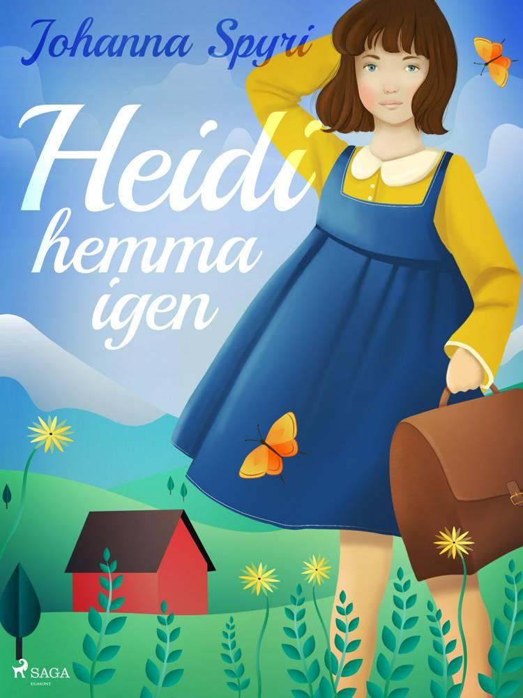 Heidi hemma igen af Johanna Spyri