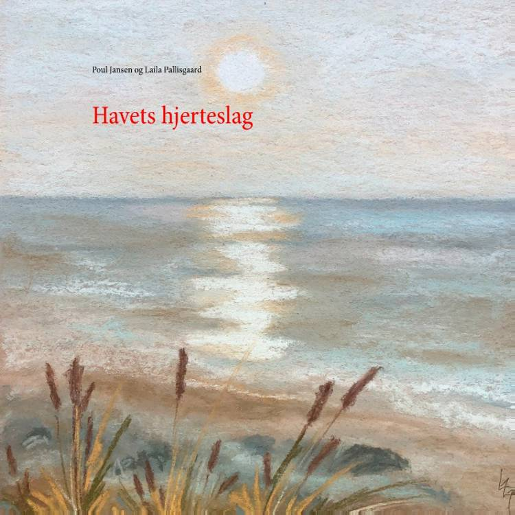 Havets hjerteslag af Poul Jansen og Laila Pallisgaard
